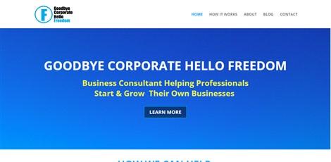 Goodbye Corporate Hello Freedom